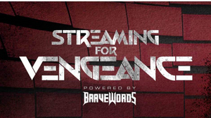 BraveWords Presents Your At-Home Concert Experience STREAMING FOR VENGEANCE