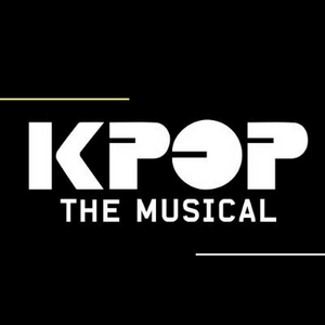 KPOP: THE BROADWAY MUSICAL Continues its Global Virtual Open Casting Call