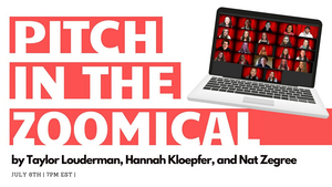 Taylor Louderman, Hannah Kloepfer and Nat Zegree Present PITCH IN: THE ZOOMICAL