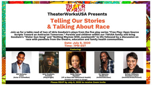 TheaterWorksUSA Hosts TELLING OUR STORIES AND TALKING ABOUT RACE With Bill Bellamy, Idris Goodwin & More