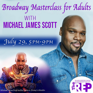 Adult Broadway Masterclass Being Offered At Orlando REP