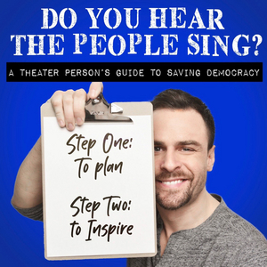 Eric Ulloa Launches New Podcast DO YOU HEAR THE PEOPLE SING?; Debut Episodes Features Javier Munoz