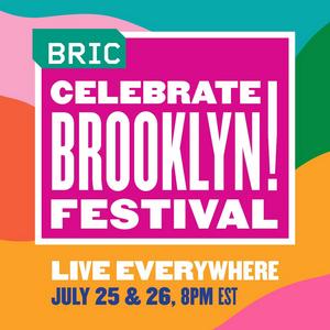 42ndAnnual BRIC Celebrate Brooklyn! Festival Announces Artist Lineup