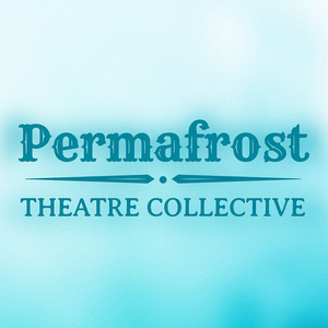 Permafrost Theatre Collective Puts Out Open Call to Artists and Performers of Color