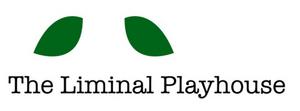 The Liminal Playhouse Postpones Remainder of 2019 – 2020 Season to 2021