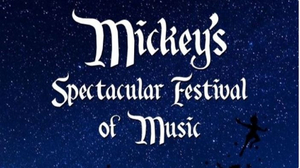 BWW Feature: MICKEY'S SPECTACULAR FESTIVAL OF MUSIC Presents Cabaret Benefit