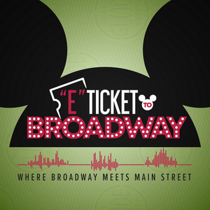 Idina Menzel, Jessie Mueller, Andrew Barth Feldman and More to Appear on New Podcast E-TICKET TO BROADWAY