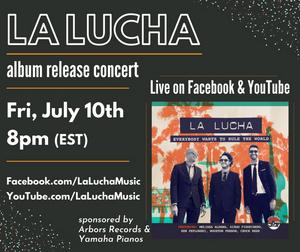 La Lucha Presents Online Album Release Concert