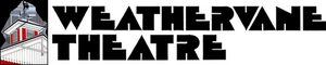 Weathervane Theatre Box Office is Now Open 3 Days a Week
