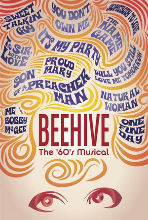 Theatre of Gadsden Will Present its Postponed Production of BEEHIVE Beginning July 16