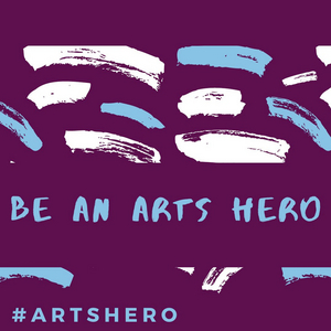 Social Media Campaign #ArtsHero Calls on the U.S. Government to Provide Arts Funding By August 1