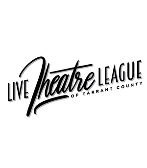 Live Theatre League of Tarrant County Establishes Relief Fund for Theatre Artists and Personnel