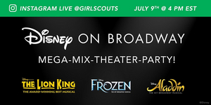 Girl Scouts Team Up With Disney on Broadway For Theater Workshop, MEGA-MIX-THEATER-PARTY