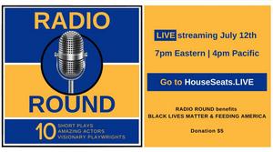 BWW Feature: Star-Studded RADIO ROUND Premieres Online July 12