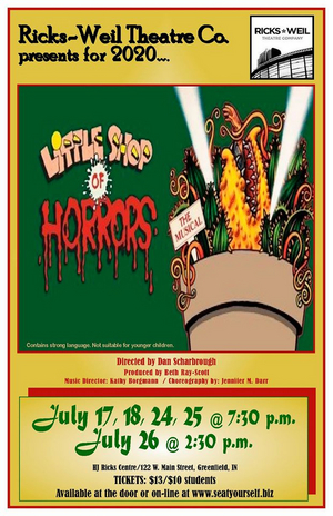 Ricks-Weil Theatre Company Presents LITTLE SHOP OF HORRORS July 17-26