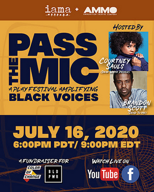 IAMA and AMMO Come Together to Support Black Voices With PASS THE MIC FESTIVAL Virtual Fundraiser