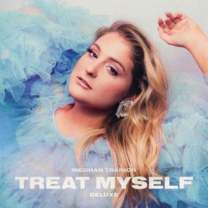 Meghan Trainor Announces TREAT MYSELF Deluxe Edition