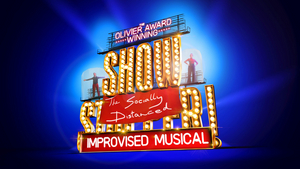 Experience the World Premiere of SHOWSTOPPER! THE (SOCIALLY DISTANCED) IMPROVISED MUSICAL