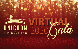 Join Unicorn Theatre's Virtual Gala