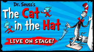 THE CAT IN THE HAT Comes to The Regent on July 14