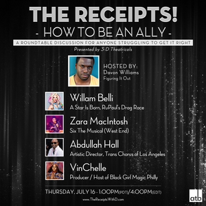 New Episode of THE RECEIPTS W/ DAVON WILLIAMS to Feature Willam Belli, Zara MacIntosh and More
