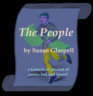 Metropolitan Playhouse to Present Free Screened Reading of THE PEOPLE by Susan Glaspell