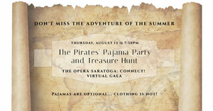 Opera Saratoga Announces THE PIRATES' PAJAMA PARTY & TREASURE HUNT Virtual Gala