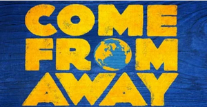 COME FROM AWAY Announces Rescheduled Sydney, Australia Engagement