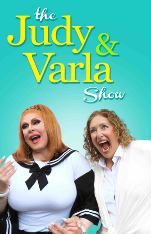 Varla Jean Merman & Judy Gold Premiere Duo Show in P-Town  Alongside Varla's New Solo Show SUPERSPREADER