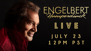 Engelbert Humperdinck Announces Livestream Event