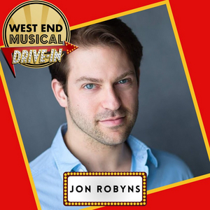 BWW Interview: Jon Robyns and Alice Fearn Talk WEST END MUSICAL DRIVE-IN