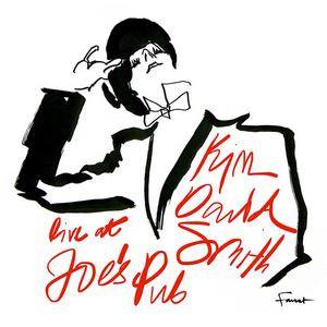 KIM DAVID SMITH: LIVE AT JOE'S PUB is Now Available
