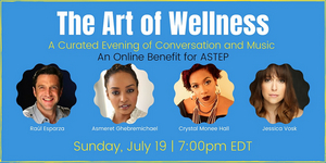 ASTEP to Present Online Event and Fundraiser Featuring Raúl Esparza,  Jessica Vosk and More