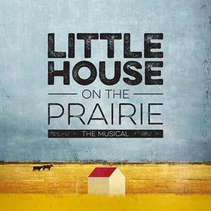 Fairmont Opera House Presents LITTLE HOUSE ON THE PRAIRIE