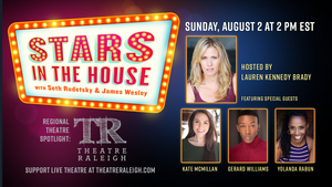 Theatre Raleigh to be Spotlighted on STARS IN THE HOUSE