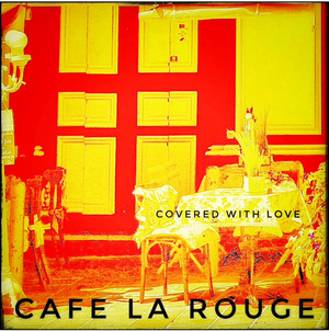 Guitar Legend Steve Hunter's Cafe la Rouge Presents 'Covered with Love'