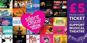 Silent Tours Presents WEST END MUSICALS SILENT DISCO WALKING TOUR