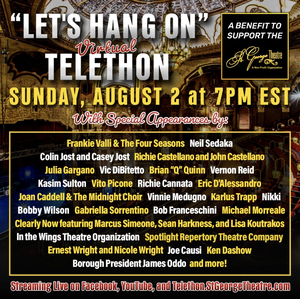 St. George Theatre Presents LET'S HANG ON Virtual Telethon With Colin Jost, Frankie Valli, Neil Sedaka and More