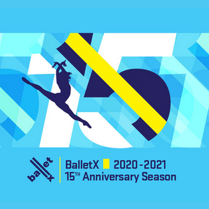 BalletX Celebrates 15th Anniversary Season With 15 World Premieres