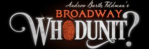Andrew Barth Feldman, Renee Rapp, Alex Boniello, and Shereen Pimentel Launch BROADWAY WHODUNIT