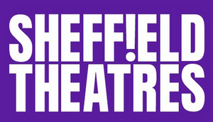 Sheffield Theatres Will Not Re-Open Until Spring 2021