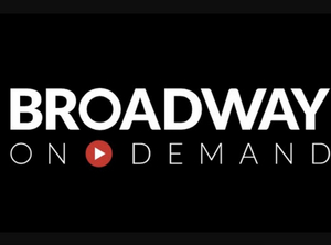 Broadway On Demand Calls on Broadway Professionals to Pitch Ideas For Streaming Platform
