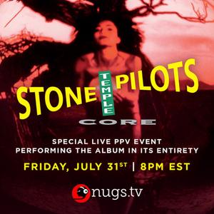 Stone Temple Pilots to Perform CORE Album For Livestream Event