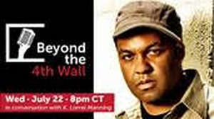 BEYOND THE 4TH WALL Presents K. Lorrel Manning