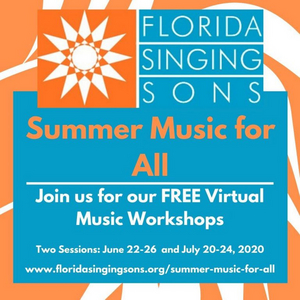 Florida Singing Sons Present Free Virtual Workshop Series, 'Summer Music For All'