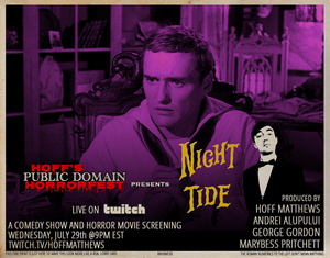 HOFF'S PUBLIC DOMAIN HORRORFEST Returns This Week With NIGHT TIDE