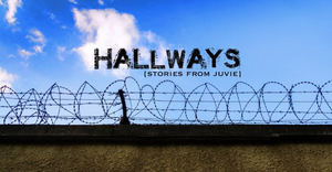 HALLWAYS: Stories From Juvie Streams July 27 From The Group Rep