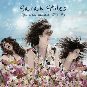 Sarah Stiles to Release Debut EP, YOU CAN UKULELE WITH ME