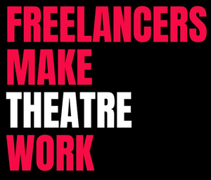 Freelancers Make Theatre Work Responds to Government Relief