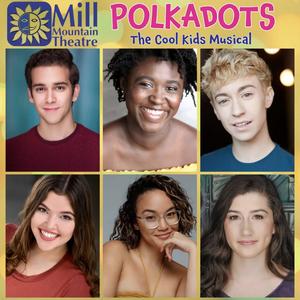Mill Mountain Theatre Will Present Digital Edition of POLKADOTS